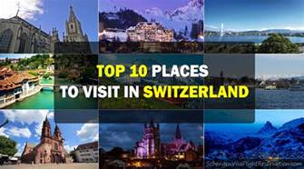 Places To Go In Top 10 Places To Visit In Switzerland For Travelers