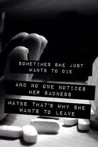 She No Want Sometimes She Just Want To Die And No One Notices