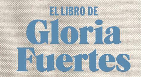 libro el libro de gloria jorge de cascante presenta el libro de gloria fuertes
