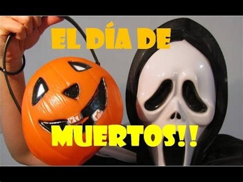 youtube imagenes halloween d 237 a de muertos halloween y pedir calaverita youtube