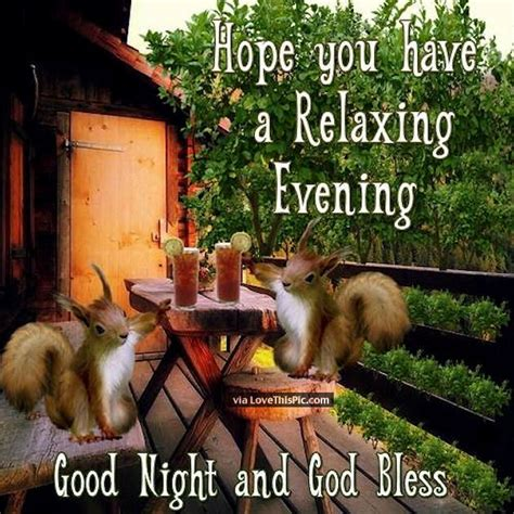Hope You Have A Relaxing Evening Pictures, Photos, and