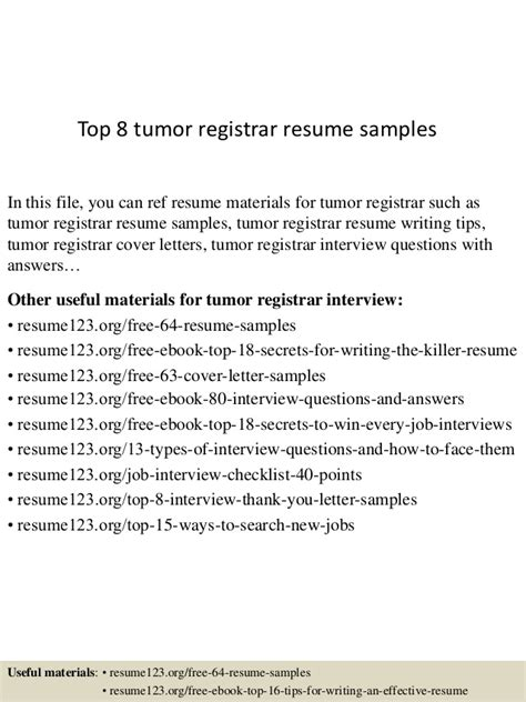 Tumor Registrar Sle Resume by Top 8 Tumor Registrar Resume Sles
