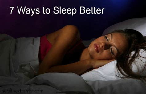 How To Be A Better Sleeper by 7 Solutions For How To Sleep Better Health Extremist