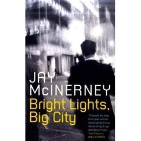 Bright Lights Big City boggrisen bright lights big city