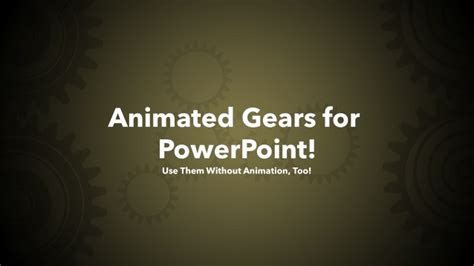 Animated Gear Graphics For Powerpoint Series 01 Animated Gears Powerpoint