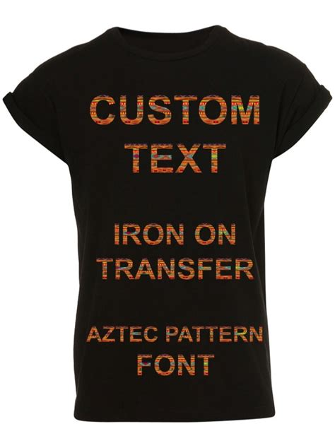 printable iron on transfers for dark shirts custom text iron on t shirt transfer personalised aztec