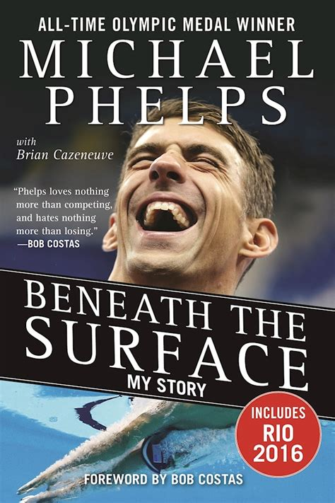 beneath the surface books beneath the surface my story by michael phelps reviews