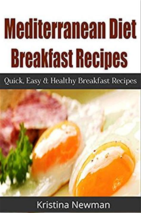 mediterranean diet breakfast recipes easy delicious and