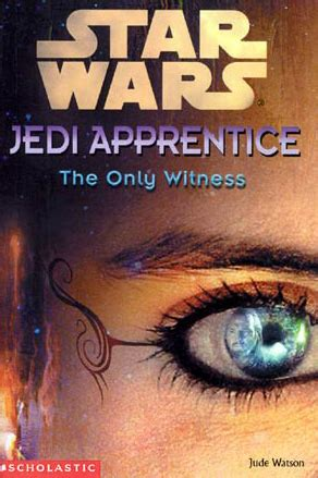 the phantom s apprentice books jedi apprentice the only witness wookieepedia fandom