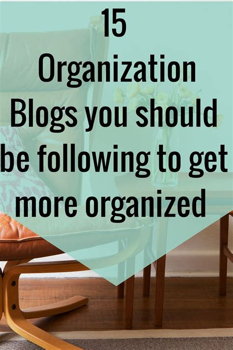 Best Home Organization Blogs by 25 Best Ideas About Getting Organized On