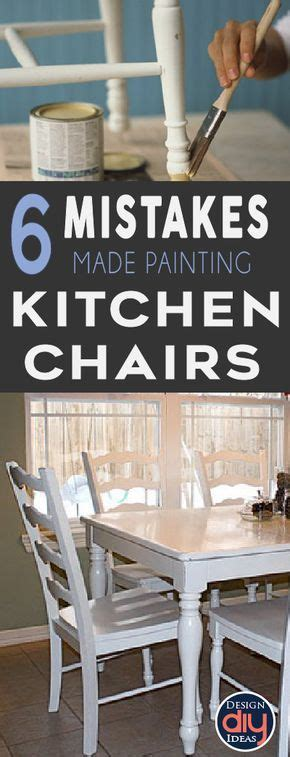 diy chalk paint mistakes 6 mistakes make when painting kitchen chairs