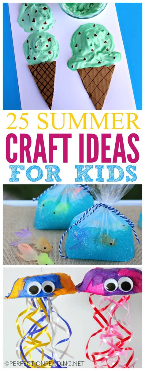craft activities for 25 summer crafts for perfection pending