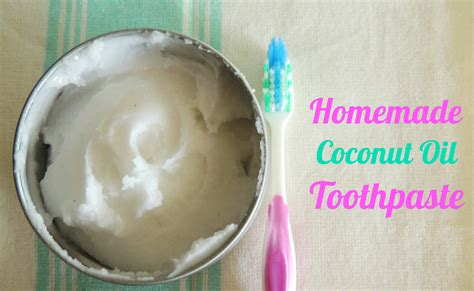 naturally twisted recipe coconut oil toothpaste really how to make natural homemade healthy toothpaste care