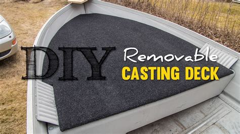 diy cheap removable casting deck youtube