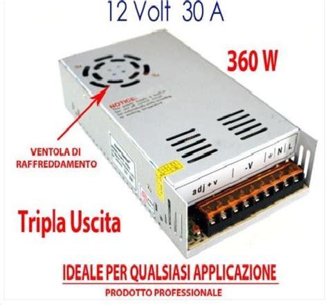 alimentatore 12 volt alimentatore 12 volt 30 er switch mode stabilizzato