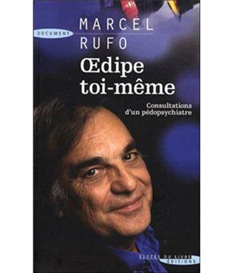 Toi Meme - oedipe toi m 234 me consultation d un p 233 dopsychiatre livre