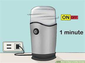 Clean A Coffee Grinder How To Clean A Coffee Grinder 11 Steps With Pictures