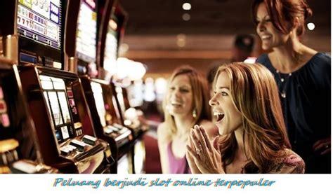 peluang berjudi slot  terpopuler memberikan bonus bervariasi