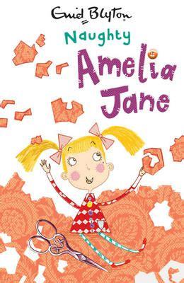naughty amelia jane by enid blyton | buy books at