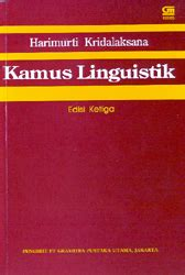 Leksikologi Leksikografi Indonesia kamus linguistik edisi ketiga corat coret bahasa