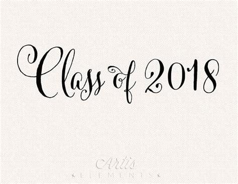 Class Of 2018 Graduation Date Class Of 2018 Script Digital Photo Overlay For Graduation