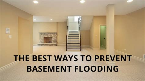 the best ways to prevent basement flooding swartz