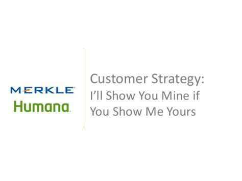 Plays Ill Show You Mine If You Show Me Yours With customer strategy i ll show you mine if you show me yours