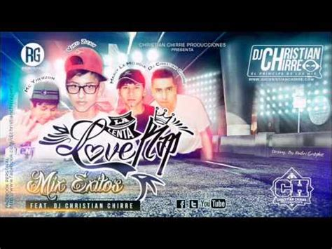 imagenes de lenta love rap mix la lenta love rap dj christian chirre youtube