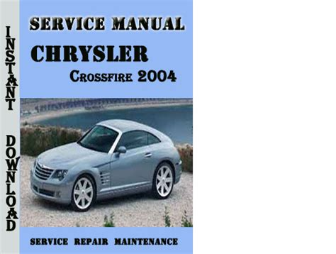 how to download repair manuals 2006 chrysler crossfire roadster engine control chrysler crossfire 2004 service repair manual pdf download downlo