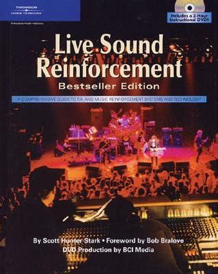 introduction to live sound reinforcement the science the and the practice books live sound reinforcement by stark reviews
