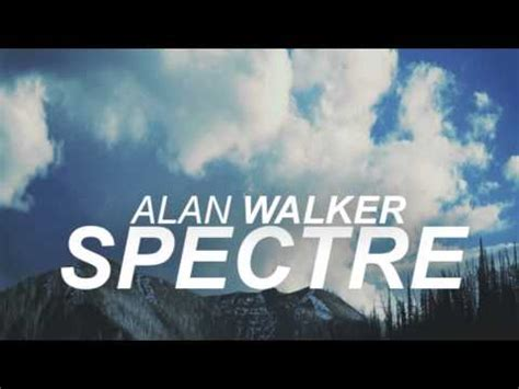 alan walker the spectre mp3 wapka alan walker spectre son paroles lyrics et