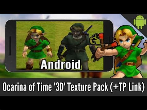 Link Time Fabsugar Want Need 52 by Ocarina Of Time Quot 3d Quot Texture Pack On Android Twilight