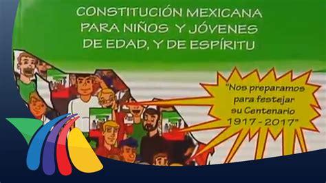 Comentarios De Noticias Y Articulos Constituci 243 N Mexicana Para Ni 241 Os Noticias De Cultura