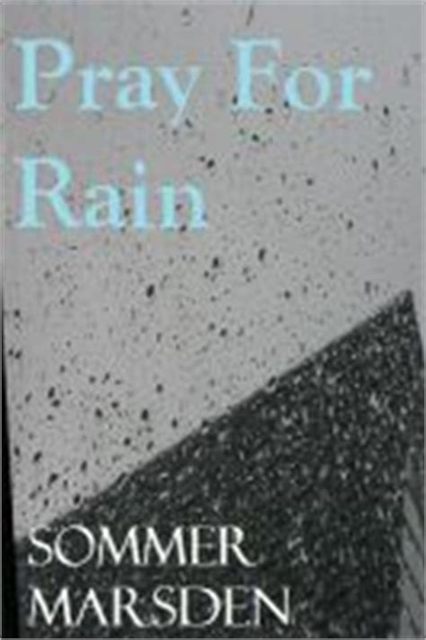 prayers for rain 5 0553818252 download quot pray for rain quot by sommer marsden for free