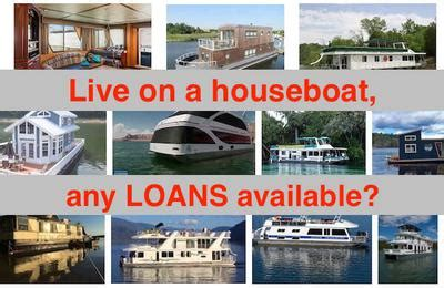 need help with houseboat loan - Houseboat Loan