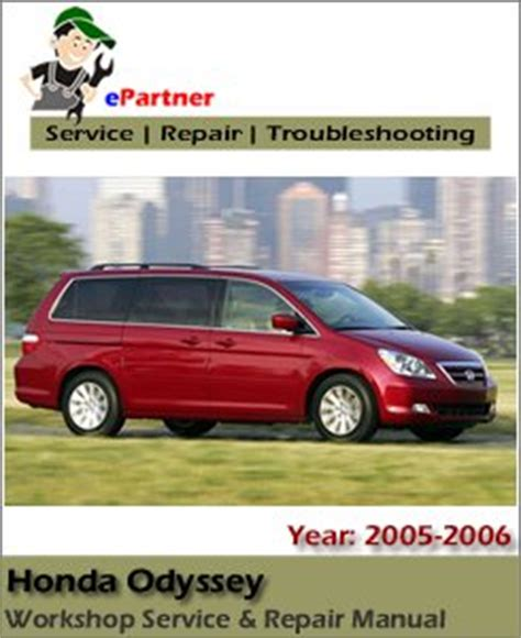 car owners manuals free downloads 2006 honda odyssey parental controls honda odyssey service repair manual 2005 2006 automotive service repair manual