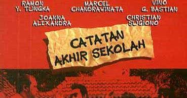 film indonesia catatan akhir sekolah indo movie catatan akhir sekolah 2005 lensa sinema