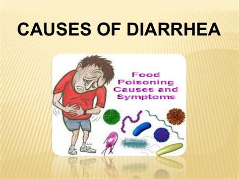diarrhea causes diarrhea