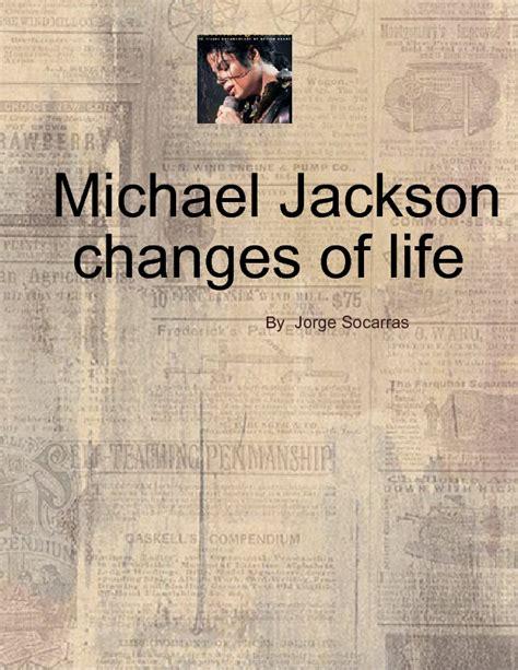 recount text biography michael jackson michael jackson metamorphisis michael d changes in his