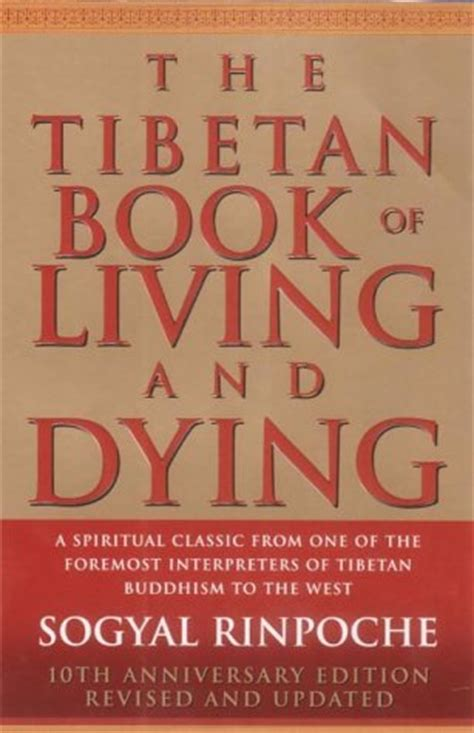 dying living books tibetan book of living and dying quotes quotesgram