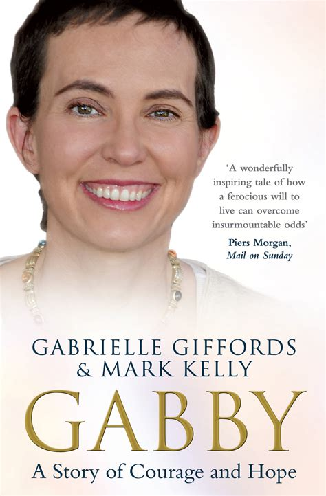 gabrielle giffords courage mark kelly official publisher page simon schuster canada