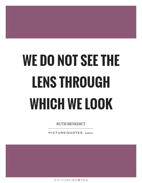 lens quotes lens sayings lens picture quotes