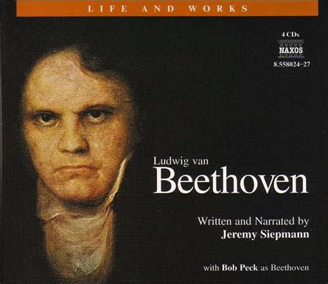 biography facts about beethoven life and works of ludwig van beethoven by jeremy siepmann
