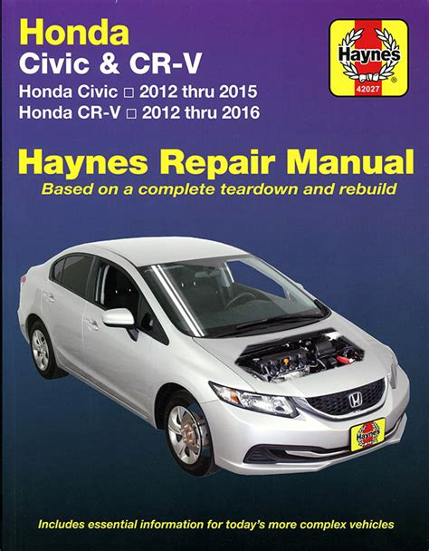free auto repair manuals 2004 honda cr v user handbook honda civic cr v repair manual by haynes 2012 2014 42027