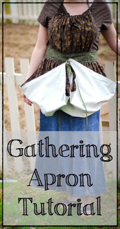 pattern for gathering apron gathering apron tutorial gardens free tutorials and to