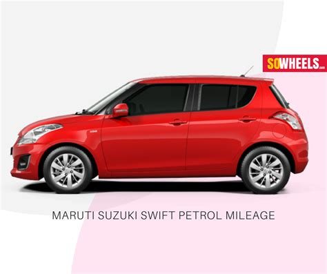 Maruti Suzuki Specification Maruti Suzuki Petrol Mileage Features