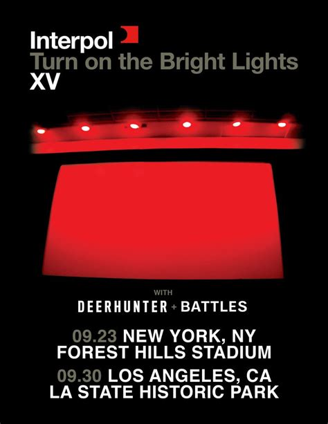 interpol turn on the bright lights interpol adds two u s dates to 15th anniversary turn on