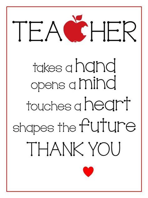 printable quotes about teachers teacher appreciation printables teacher appreciation