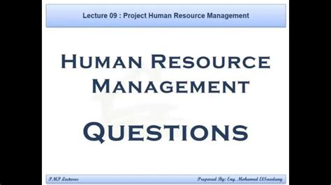 Human Resource Management Questions And Answers For Mba by Pmp Preparation 09 Human Resource Management Questions