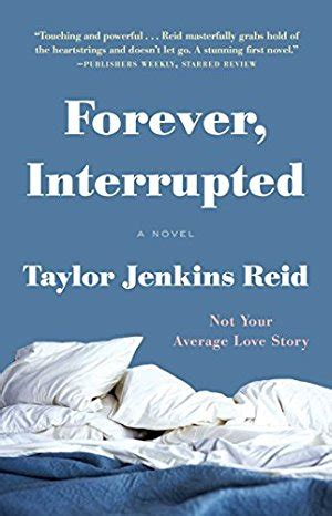 forever interrupted a novel forever interrupted a novel by jenkins